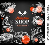 hand drawn sketch meat butcher... | Shutterstock .eps vector #537874567