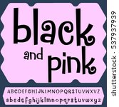 black and pink font hand drawn... | Shutterstock .eps vector #537937939