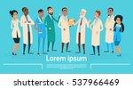 group medial doctors team... | Shutterstock .eps vector #537966469