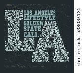 california t shirt school... | Shutterstock . vector #538036135