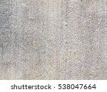 vintage gray cement wall... | Shutterstock . vector #538047664