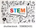 doodle of stem education... | Shutterstock . vector #538082431