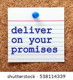 the words deliver on your... | Shutterstock . vector #538114339