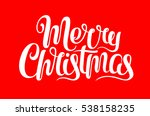 vector merry christmas text... | Shutterstock .eps vector #538158235