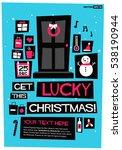 get lucky this christmas   flat ...   Shutterstock .eps vector #538190944
