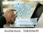 stay focused  business concept | Shutterstock . vector #538204639