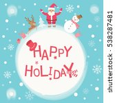 happy holiday card with cute ...   Shutterstock .eps vector #538287481