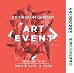 the exhibition art flayer ... | Shutterstock .eps vector #538288789