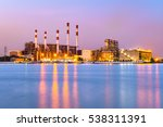 at dusk  the thermal power... | Shutterstock . vector #538311391