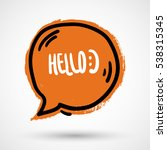 'hello' hand lettering. fun...   Shutterstock .eps vector #538315345