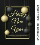 happy new year background with... | Shutterstock .eps vector #538365505