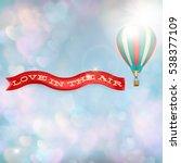 hot air balloon with banner  ... | Shutterstock .eps vector #538377109