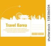 ravel to south korea.  south...   Shutterstock .eps vector #538386034