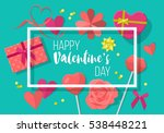 valentines day creative banner... | Shutterstock .eps vector #538448221