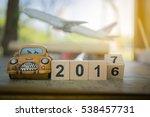 wooden number block 2016 and...   Shutterstock . vector #538457731