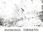 distressed overlay texture of... | Shutterstock .eps vector #538466701