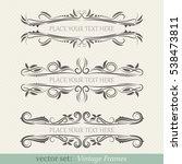 vector set of vintage frames | Shutterstock .eps vector #538473811