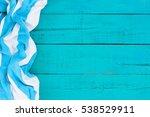 blank rustic teal blue wood... | Shutterstock . vector #538529911