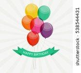 glossy happy birthday balloons... | Shutterstock .eps vector #538544431