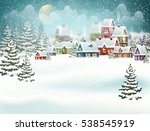winter village landscape with... | Shutterstock .eps vector #538545919