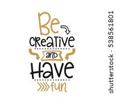 vector poster with phrase decor ... | Shutterstock .eps vector #538561801