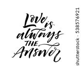 love is always the answer... | Shutterstock .eps vector #538576921