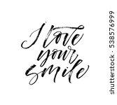 i love your smile postcard.... | Shutterstock .eps vector #538576999