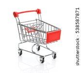empty shopping cart or trolley... | Shutterstock . vector #538587871