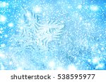 winter background. snowflakes... | Shutterstock . vector #538595977