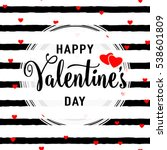 Vector illustration of stylish valentines day greeting card template with lettering typography text sign, hearts, white round shape frame on seamless rough stripes background in Memphis style | Shutterstock vector #538601809