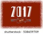 happy new year 2017 text design ... | Shutterstock . vector #538659709