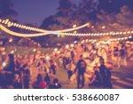 vintage tone blur image of...   Shutterstock . vector #538660087