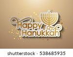 vector happy hanukkah gold... | Shutterstock .eps vector #538685935