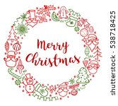merry christmas. hand drawn...   Shutterstock . vector #538718425