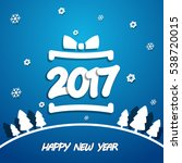 happy new year 2017 white paper ... | Shutterstock .eps vector #538720015
