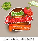fresh tomato logo lettering... | Shutterstock .eps vector #538746094