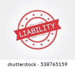 liability. stamp sign | Shutterstock .eps vector #538765159