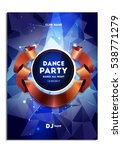 dance party. disco. poster ...   Shutterstock .eps vector #538771279