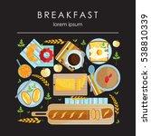 vector breakfast poster. food...   Shutterstock .eps vector #538810339