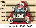 criminal santa claus arrested ... | Shutterstock .eps vector #538813489