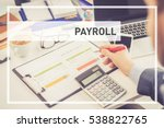 business concept  payroll | Shutterstock . vector #538822765