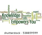knowledge empowers you  word... | Shutterstock . vector #538859599