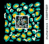 pattern leopard trendy print... | Shutterstock .eps vector #538899889