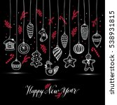 new year's toys hand drawn...   Shutterstock .eps vector #538931815