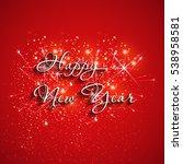 happy new year fireworks easy... | Shutterstock .eps vector #538958581