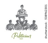 vector hand drawn politician... | Shutterstock .eps vector #538962301