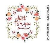 wildflower rose flower frame in ... | Shutterstock . vector #538990351