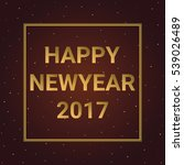 happy new year 2017 with starry.... | Shutterstock .eps vector #539026489