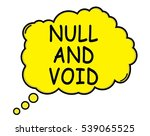 null and void speech thought... | Shutterstock . vector #539065525