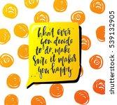 trendy hand lettering poster....   Shutterstock .eps vector #539132905